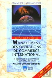 Management Des Operations De Commerce International - 10 Dossier Et 70 Cas