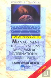 Management Des Operations De Commerce International ; Corriges (3e Edition)