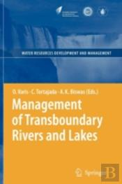 Management Of Transboundary Rivers And Lakes