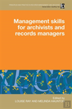 Bertrand.pt - Management Skills For Archivists And Records Managers