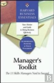 Manager'S Toolkit (Harvard Business Essentials)