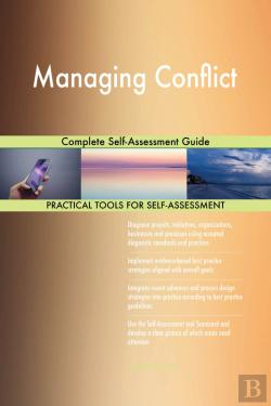 Bertrand.pt - Managing Conflict Complete Self-Assessment Guide