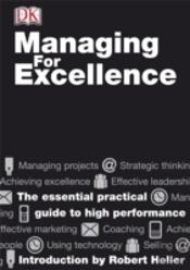 Managing For Excellence