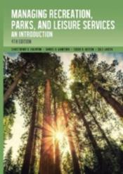 Managing Recreation, Parks & Leisure Services