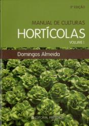 Manual de Culturas Hortícolas Vol. I