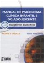 Manual de Psicologia Clínica Infantil e do Adolescente