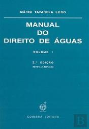 Manual do Direito de Águas - Volume I