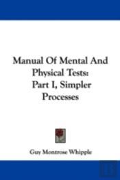 Manual Of Mental And Physical Tests