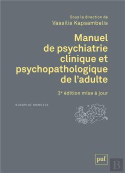 Bertrand.pt - Manuel De Psychiatrie Clinique Et Psychopathologique De L'Adulte