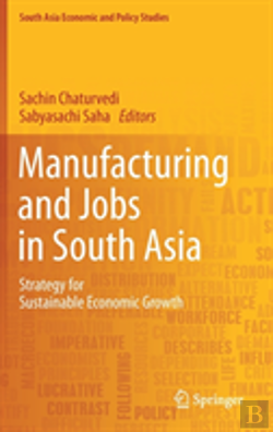Bertrand.pt - Manufacturing And Jobs In South Asia