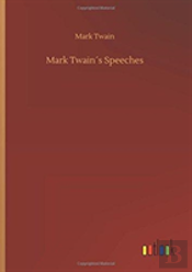 Mark Twainã¯Â¿Â½S Speeches