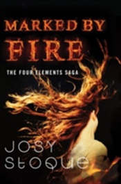 Marked By Fire The Four Elements Saga