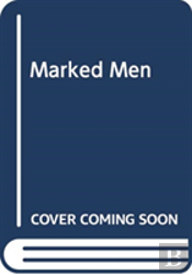 Marked Men