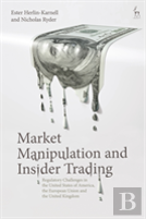 Market Manipulation And Insider Trading