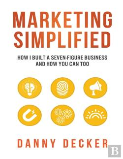 Bertrand.pt - Marketing Simplified: How I Built A Seven-Figure Business  And How You Can Too