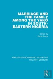 Marriage And Family Among The Yako In South-Eastern Nigeria