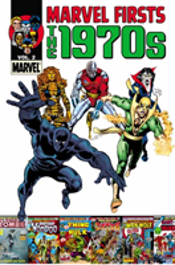 Marvel Firsts: The 1970s Vol. 2