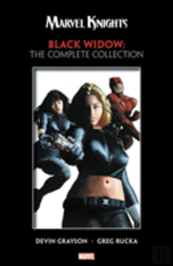 Bertrand.pt - Marvel Knights: Black Widow By Grayson & Rucka - The Complete Collection