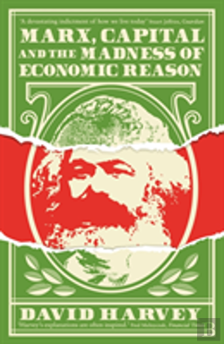Bertrand.pt - Marx, Capital And The Madness Of Economic Reason