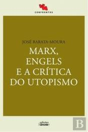Marx, Engels e a Crítica do Utopismo