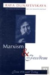 Marxism And Freedom