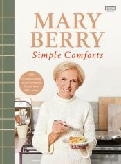 Mary Berrys Simple Comforts