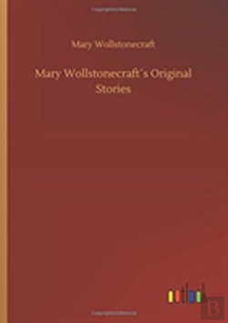 Bertrand.pt - Mary Wollstonecraftã¯Â¿Â½S Original Stories