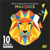 Masques (Coll. Mes Tableaux En Stickers)