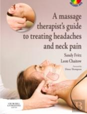 Massage Therapist'S Guide To Treating Headaches And Neck Pain
