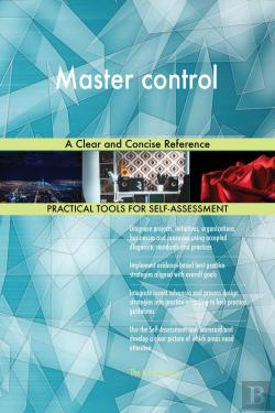 Bertrand.pt - Master Control A Clear And Concise Reference