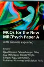 Master Pass Mcqs For The New Mrcpsych Paper A With Answers Explained