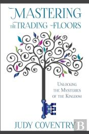 Mastering The Trading Floors