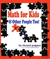 Math For Kids And Other People Too!