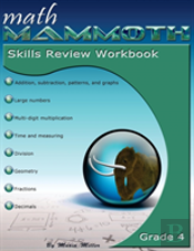 Math Mammoth Grade 4 Skills Review Workbook