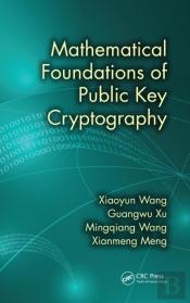 Mathematical Foundations Of Public Key Cryptography
