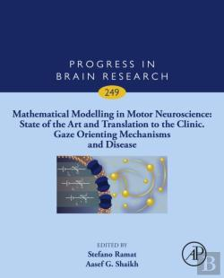 Bertrand.pt - Mathematical Modelling In Motor Neuroscience: State Of The Art And Translation To The Clinic, Gaze Orienting Mechanisms And Disease