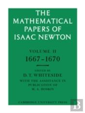 Mathematical Papers Of Isaac Newton1667-1670