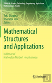Mathematical Structures And Applications