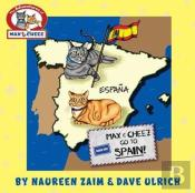 Max And Cheez Go To Spain!