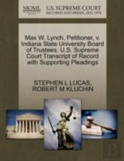 Max W. Lynch, Petitioner, V. Indiana State University Board Of Trustees. U.S. Supreme Court Transcript Of Record With Supporting Pleadings