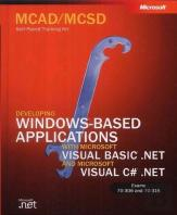 MCAD/MCSD Self-Paced Training Kit: Developing Windows-Based Applications with Microsoft Visual Basic