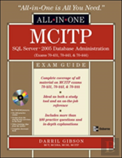 Mcitp Sql Server 2005 Database Administrationall-In-One Exam Guide (Exams 70-431, 70-443, & 70-444)