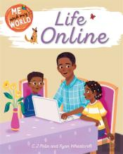 Me And My World: Life Online
