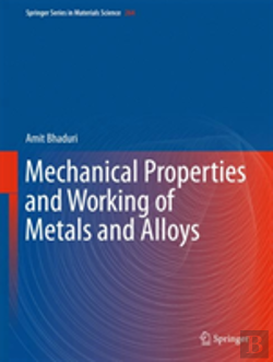 Bertrand.pt - Mechanical Properties And Working Of Metals And Alloys