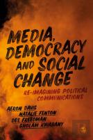 Media, Democracy And Social Change