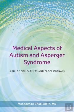 Bertrand.pt - Medical Aspects Of Autism And Asperger Syndrome