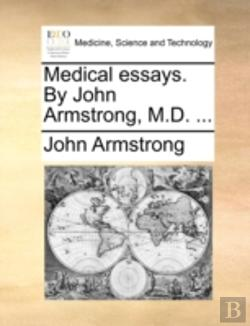 Bertrand.pt - Medical Essays. By John Armstrong, M.D.