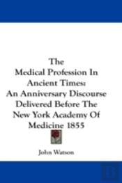 Medical Profession In Ancient Times