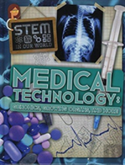 Medical Technology: Genomics, Growing Organs And More