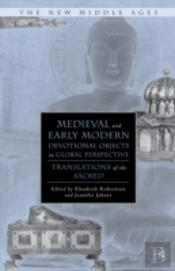 Medieval & Early Modern Devotional Objec